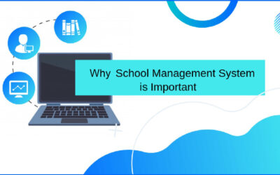 Why a School Management System is Important